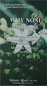Why NONI Works by Melanie Alfred